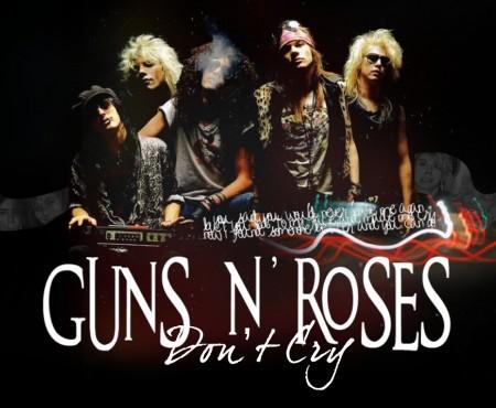 Don't Cry – Guns N' Roses