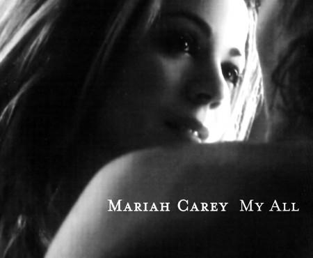 My All – Mariah Carey