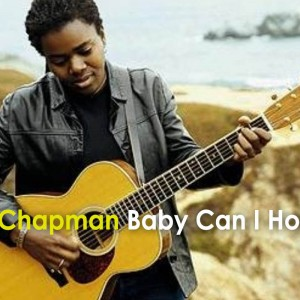 tracy chapman – baby can i hold you