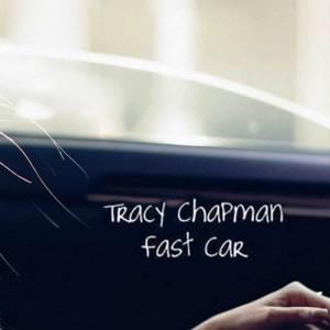tracy chapman – fast car
