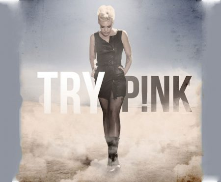 Pink – Try