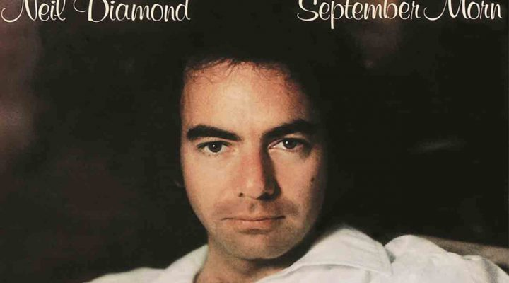 Neil Diamond – September morn
