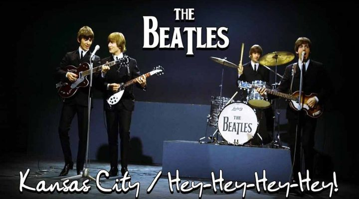 The Beatles – Kansas city hey hey hey